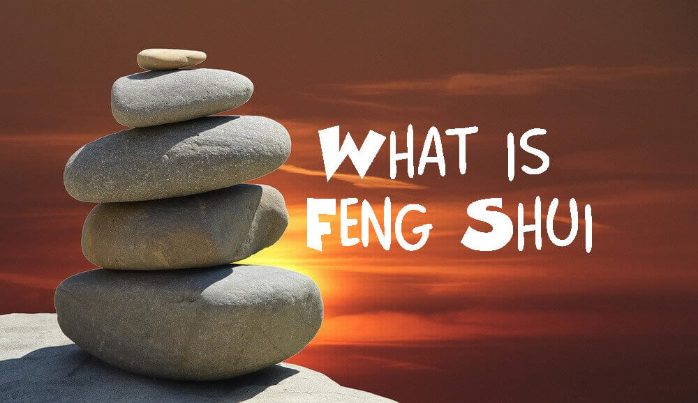 What is Feng Shui and How Can It Help you