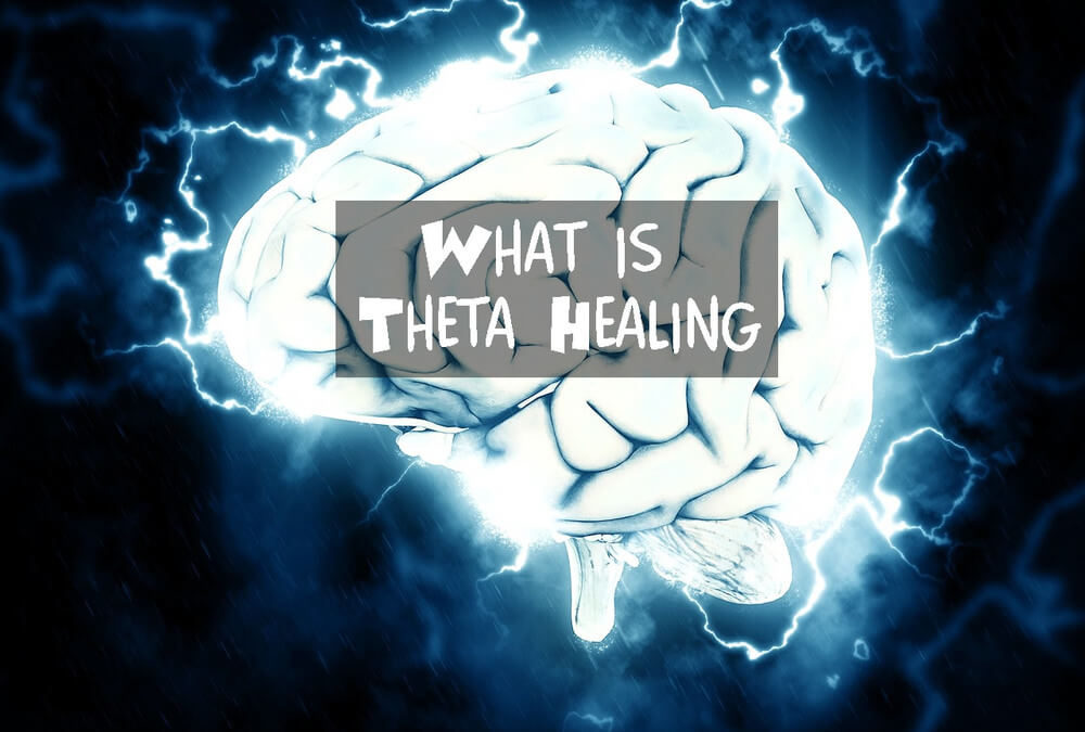 What is Theta Healing Therapy? And how to do it?