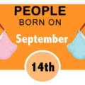 Numerological Personality Traits of People Born on September 14th