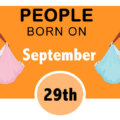 Numerological Personality Traits of People Born on September 29th
