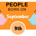 Numerological Personality Traits of People Born on September 9th