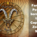 Famous People born into the Capricorn Zodiac Sign