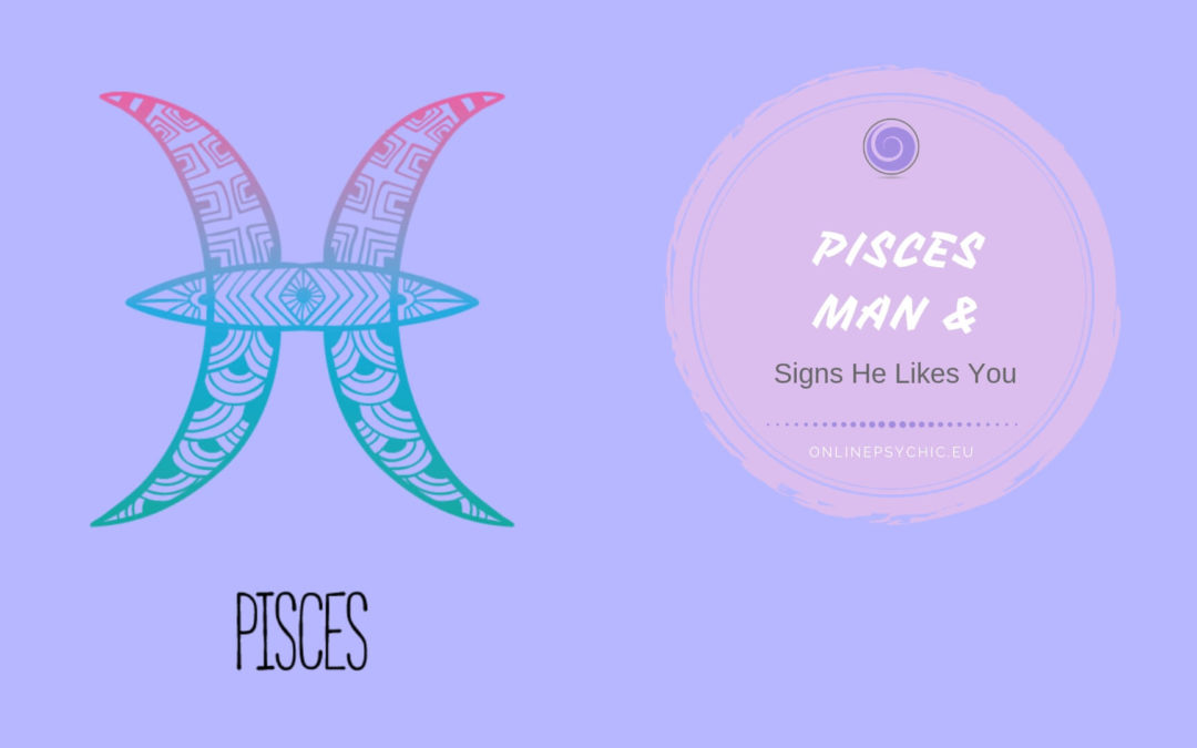 How To Tell If A Pisces Man Is Falling In Love With You & How Is He In Bed?