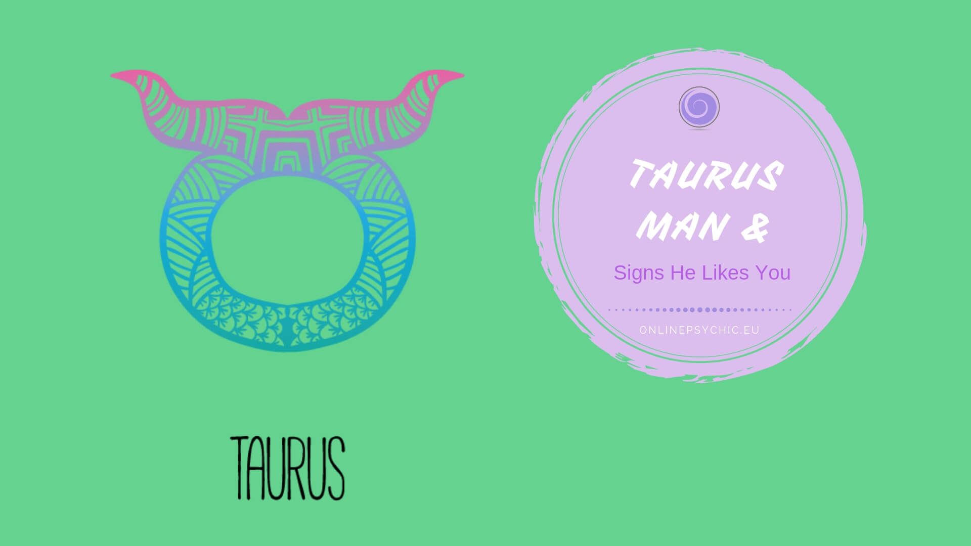 how to tell if a taurus man is not interested