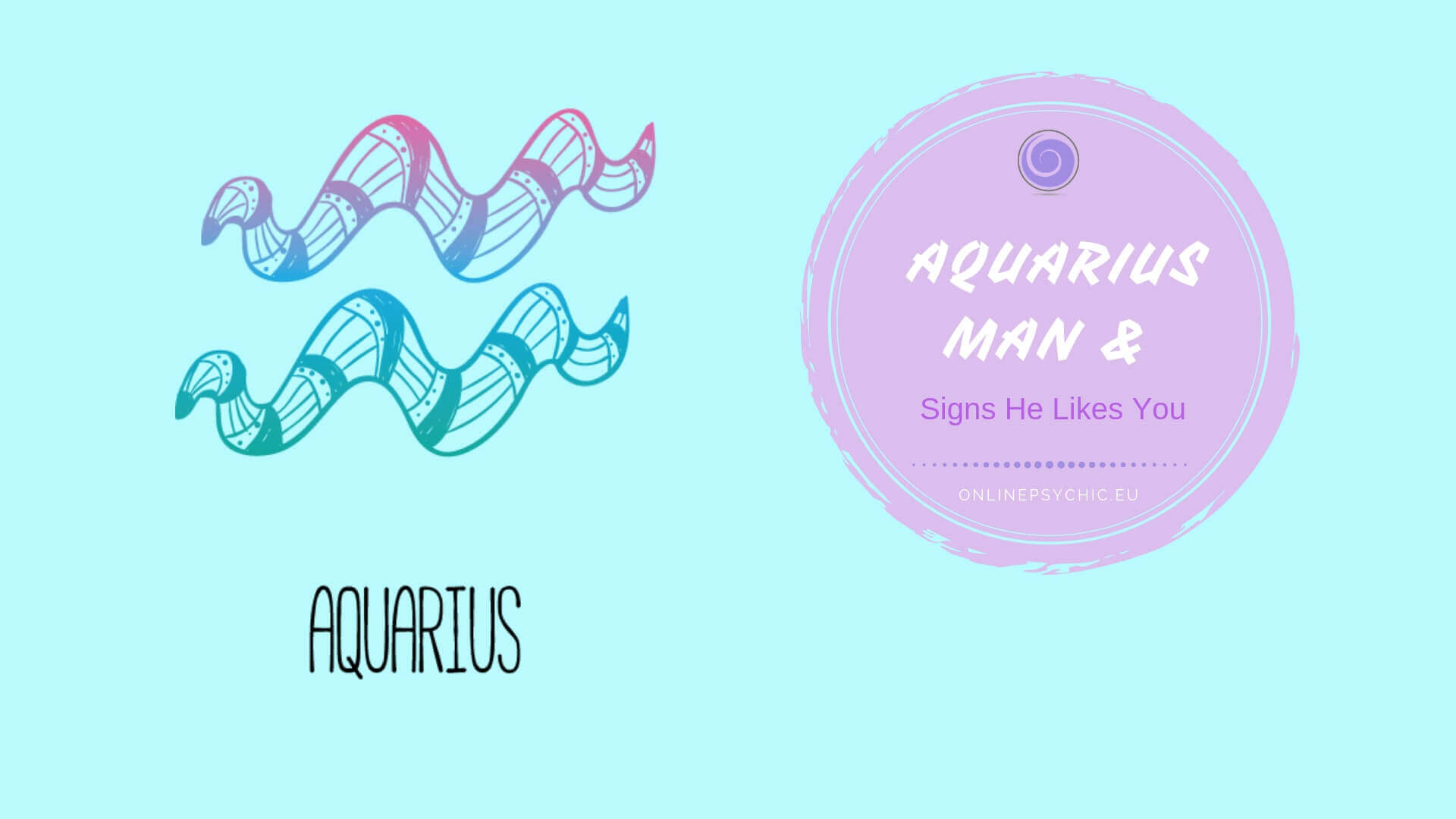 Obvious Signs an Aquarius Man Is In Love With You | Keep Him Interested