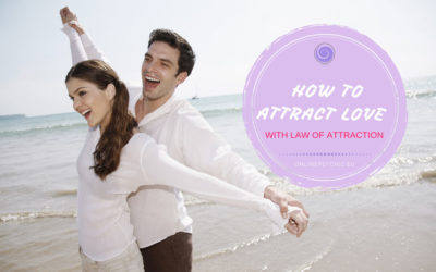 How To Attract Love With Law Of Attraction In 5 Easy Steps