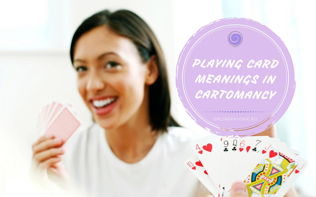 Playing Card Meanings in Cartomancy – Learn To Read Your Future