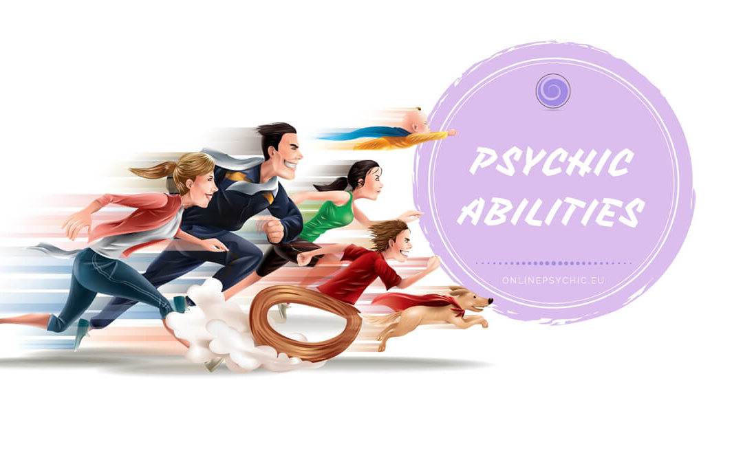 List of 20 Most Common Psychic Abilities – Do You Possess Any Of This Powers?