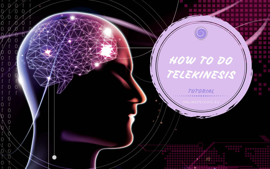 How To Move Things With Your Mind – Telekinesis Tutorial For Begginers