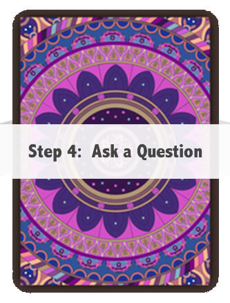 Step 4:  Ask a Question
