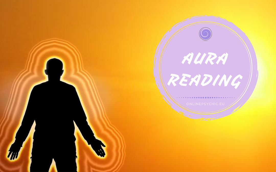 Aura Reading – 4 Steps Guide to Reading Other People's Aura