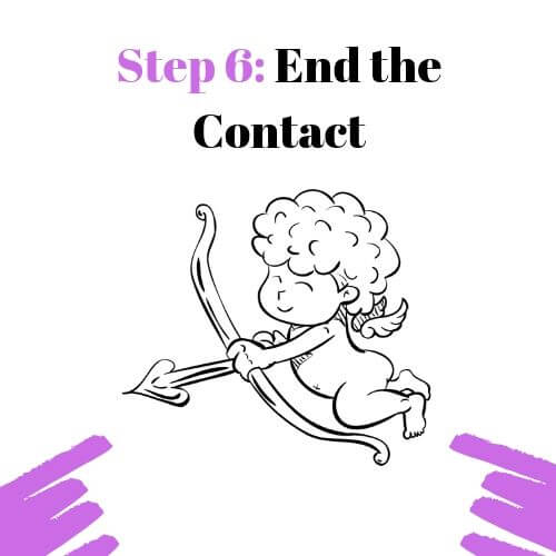 Step 6: End the Contact