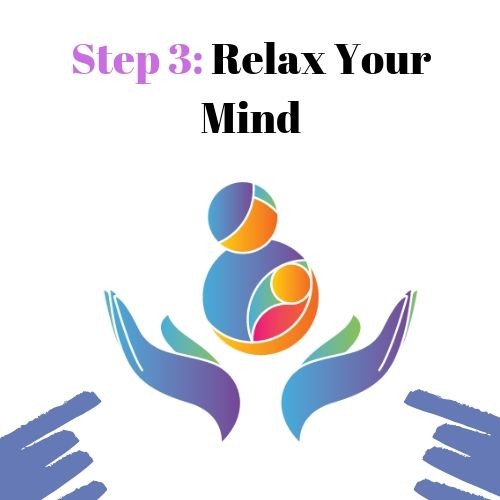 Step 3: Relax Your Mind