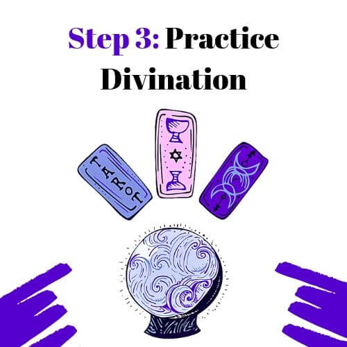 step3: practice divination